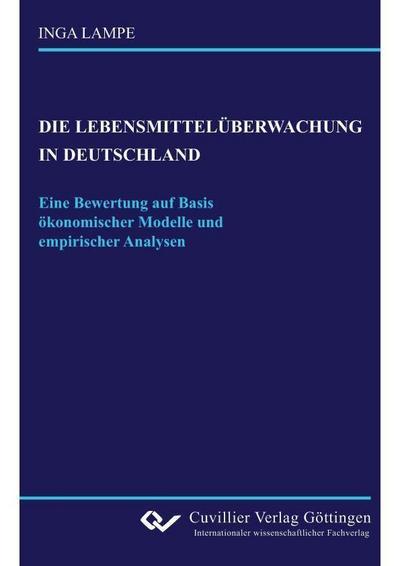 Die Lebensmittelüberwachung in Deutschland