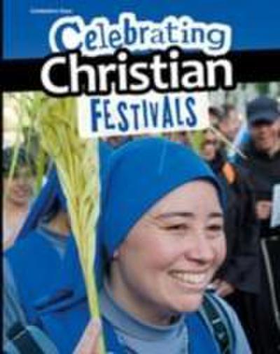 Celebrating Christian Festivals
