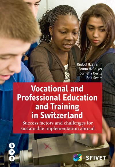Vocational and Professional Education and Training in Switzerland