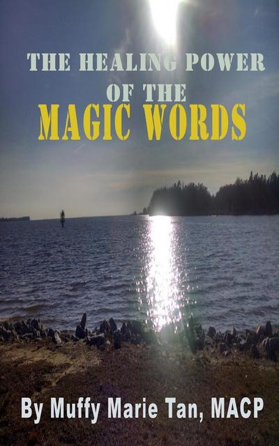 Healing Power of the Magic Words