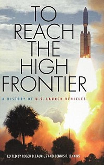To Reach the High Frontier