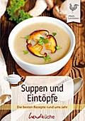 SALE Suppen und Eintöpfe: Die besten Rezepte rund ums Jahr