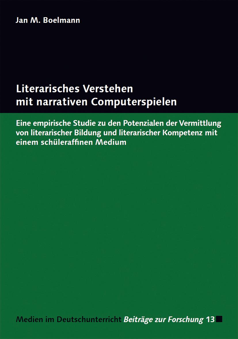 Literarisches Verstehen mit narrativen Computerspielen Jan M. Boelmann