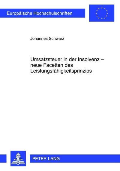 Umsatzsteuer in der Insolvenz - neue Facetten des Leistungsfähigkeitsprinzips