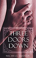 Mlango Wa Tatu (Three Doors Down) - Michele Sudler