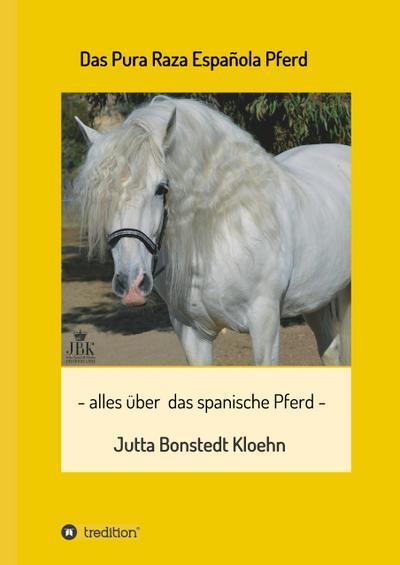 Das Pura Raza Española Pferd