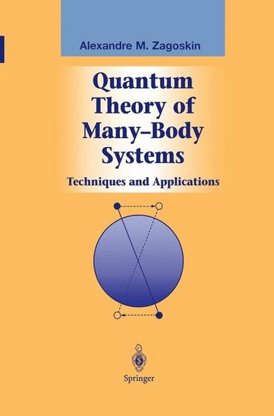 Quantum Theory of Many-Body Systems