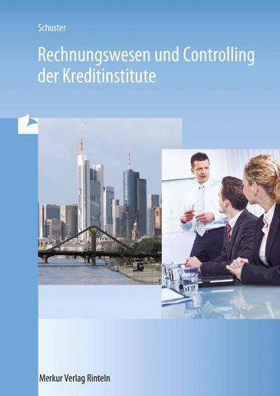 Rechnungswesen und Controlling der Kreditinstitute