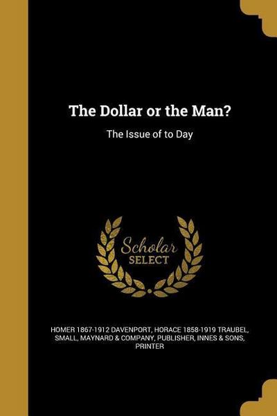 DOLLAR OR THE MAN