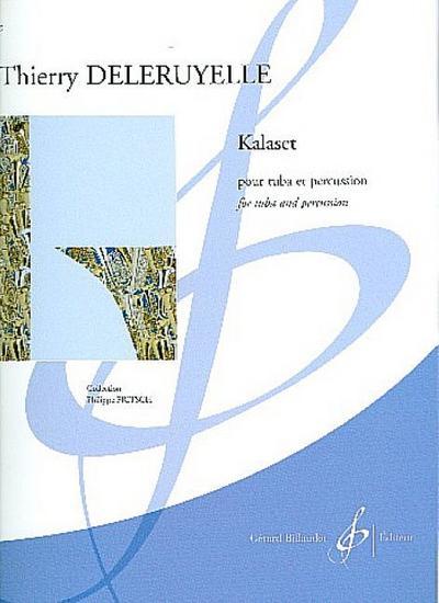 Kalaset :pour tuba et percussion