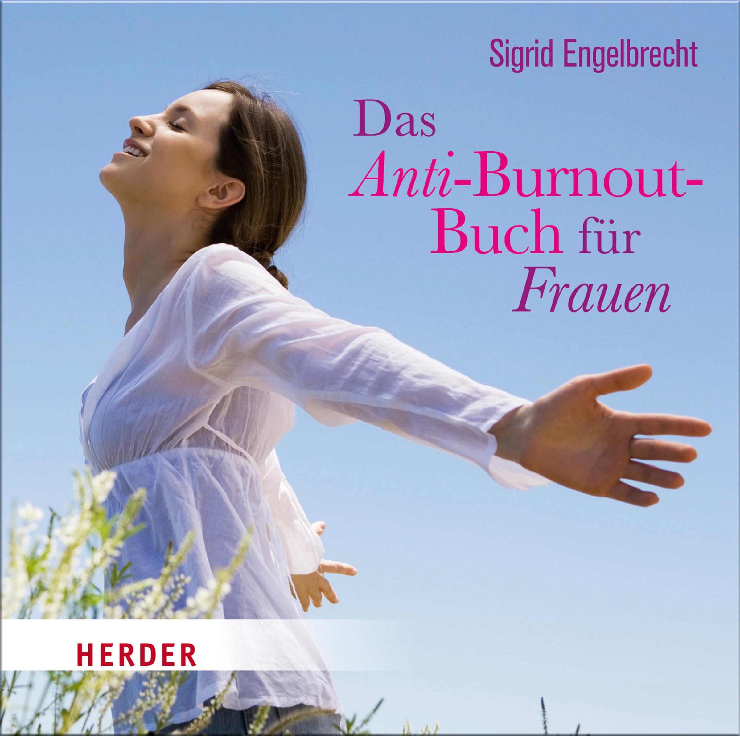 Das Anti-Burnout-Buch für Frauen Sigrid Engelbrecht
