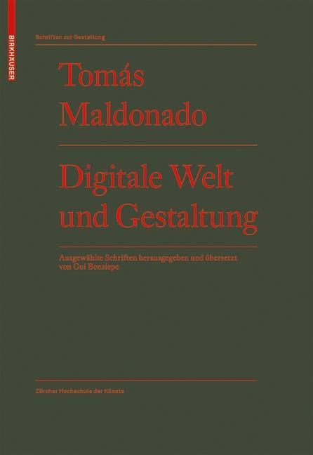 Tomas Maldonado / Digitale Welt und Gestaltung 9783764378226