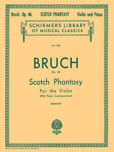Scotch Phantasy, Op. 46: Schirmer Library of Classics Volume 1398 Violin and Piano