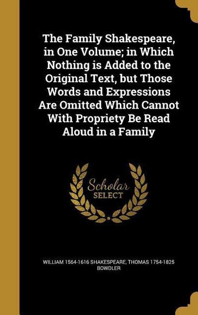 FAMILY SHAKESPEARE IN 1 VOLUME