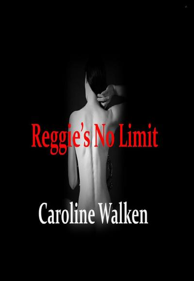 Reggie's No Limit (The Willows Series, #2)