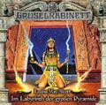 Gruselkabinett - Folge 148 - Im Labyrinth der großen Pyramide