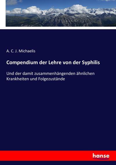 Compendium der Lehre von der Syphilis