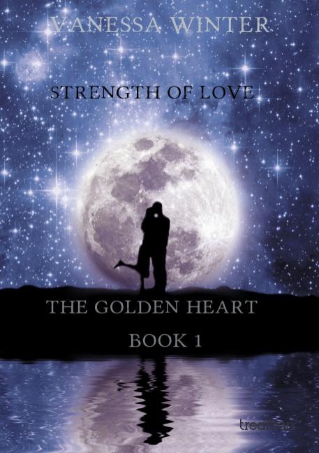 The Golden Heart - Vanessa Winter -  9783849573263