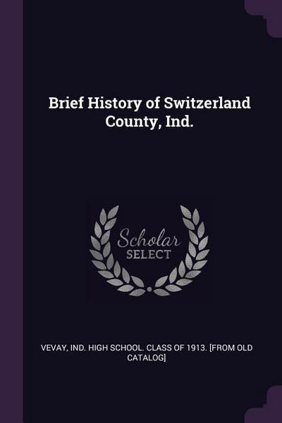 Brief History of Switzerland County, Ind.