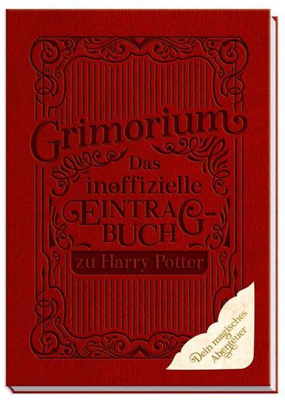 Das inoffzielle Eintragbuch zu Harry Potter. Grimorium