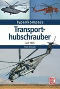 Transporthubschrauber: seit 1945 (Typenkompas ...