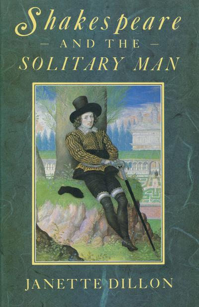 Shakespeare and the Solitary Man