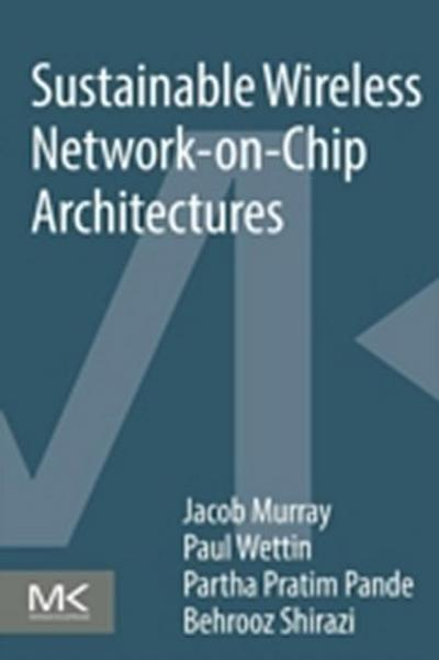 Sustainable Wireless Network-on-Chip Architectures