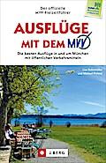 Freizeitführer München: Die besten Ausflüge m ...