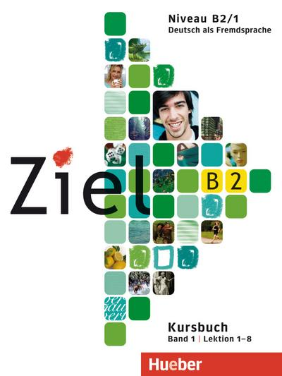 Ziel B2, Bd. 01. Niveau B2/1. Paket Kursbuch und Arbeitsbuch mit Lerner-Audio-CD/CD-ROM