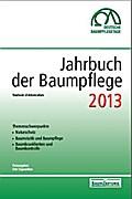 Jahrbuch der Baumpflege 2013