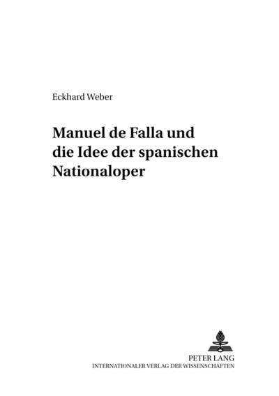 Manuel de Falla und die Idee der spanischen Nationaloper
