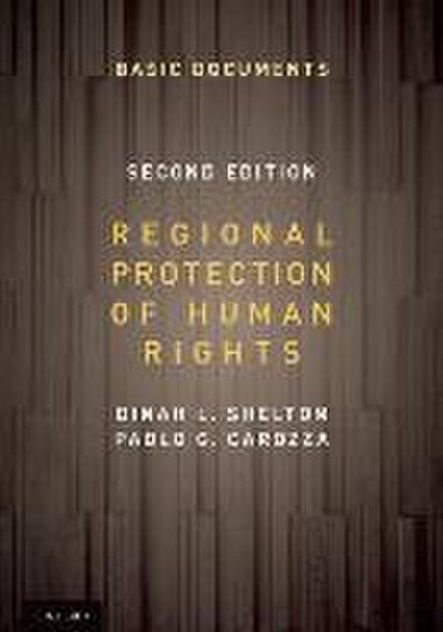 Regional Protection of Human Rights: Documentary Supplement