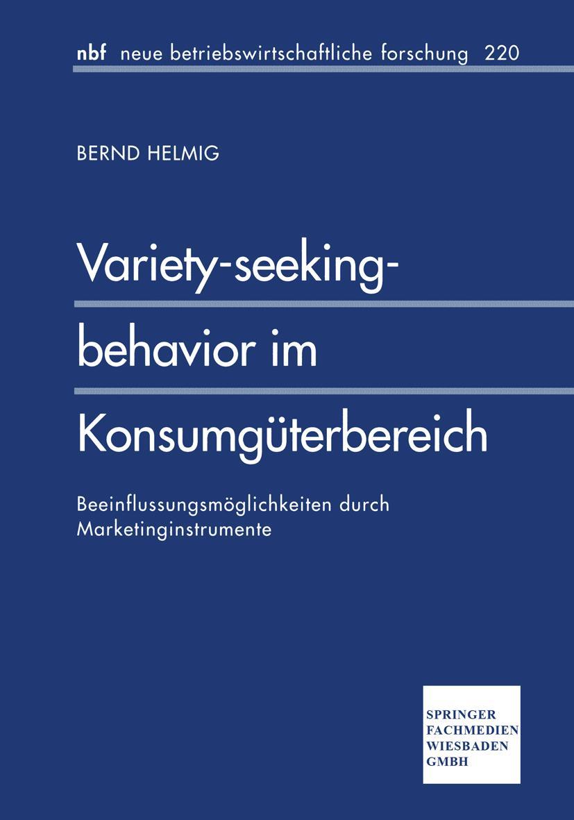 Variety-seeking-behavior im Konsumgüterbereich - Bernd Helmi ... 9783409128308
