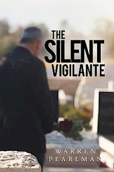 The Silent Vigilante