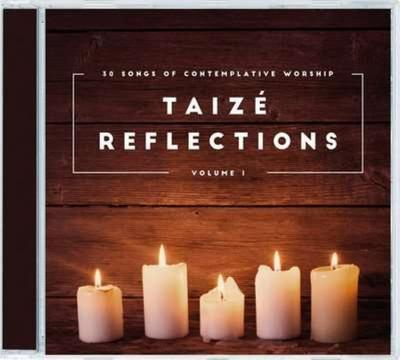 Taizé Reflections 1