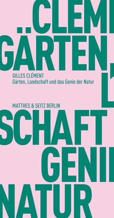 Gärten, Landschaft und das Genie der Natur