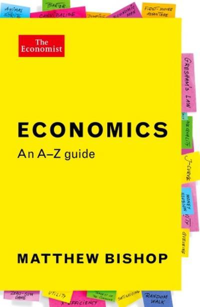 Economics: An A-Z Guide