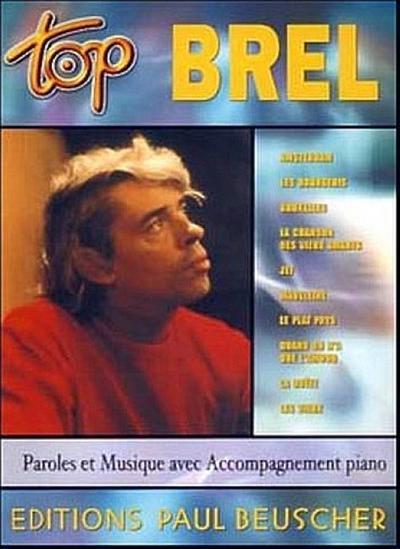 Top Brel : paroles et musique avecaccompagnement piano
