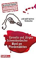 Mord am Pferdemädchen; und zwölf weitere Verb ...
