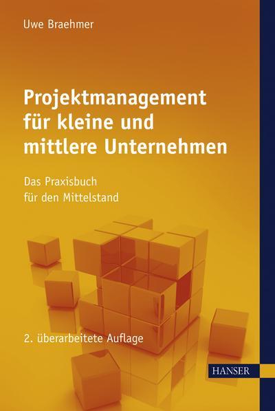 Projektmanagement für kleine und mittlere Unternehmen