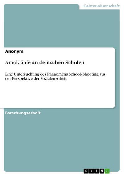 Amokläufe an deutschen Schulen