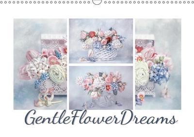 Gentle Flower Dreams (Wall Calendar 2019 DIN A3 Landscape)