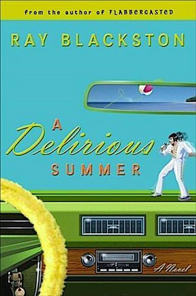 Delirious Summer (Flabbergasted Trilogy Book #2)