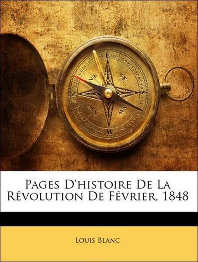 Pages D'histoire De La Révolution De Février, 1848