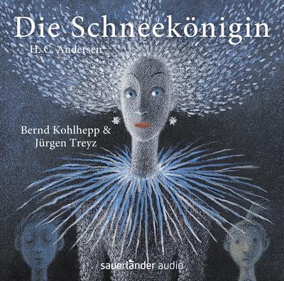Die Schneekönigin, 1 Audio-CD