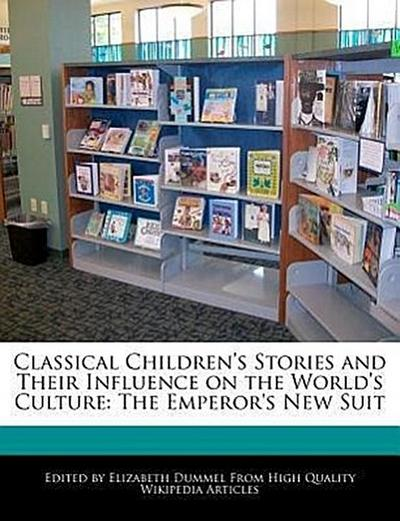 Classical Children's Stories and Their Influence on the World's Culture: The Emperor's New Suit