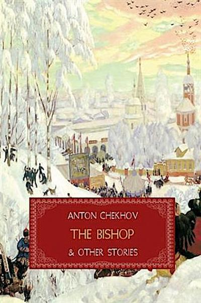 Bishop and Other Stories