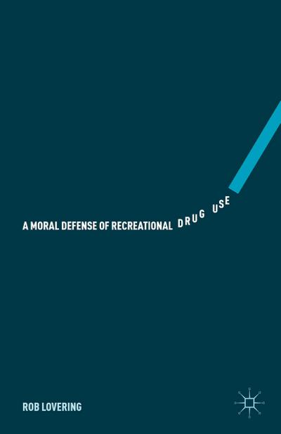 A Moral Defense of Recreational Drug Use