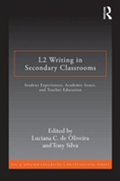 L2 Writing in Secondary Classrooms