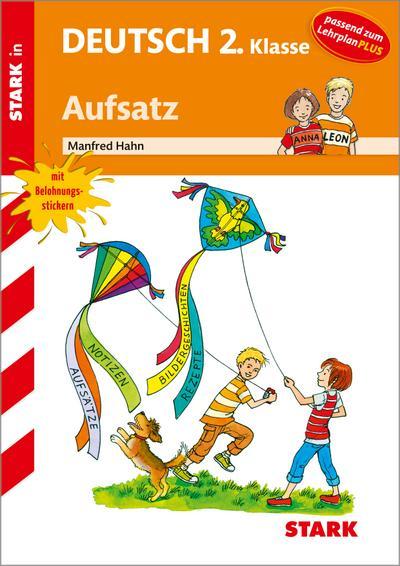 Training Grundschule - Deutsch Aufsatz 2. Klasse